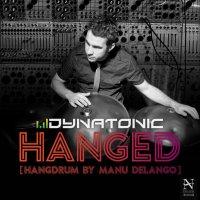 Dynatonic - 'Hanged'