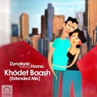 Dynatonic - 'Khodet Baash (Ft Homa) Extended Mix'