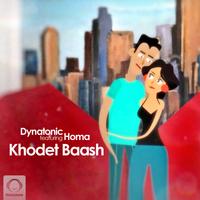 Dynatonic - 'Khodet Baash (Ft Homa)'