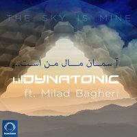 Dynatonic - 'The Sky Is Mine (Ft Milad Bagheri)'