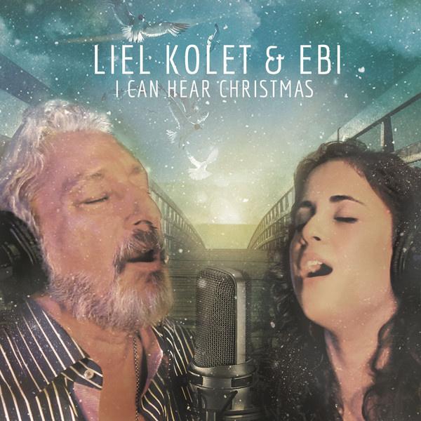 Ebi & Liel Kolet - I Can Hear Christmas
