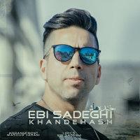 Ebi Sadeghi - 'Khandehash'