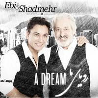 Ebi & Shadmehr Aghili  - 'Royaye Ma'
