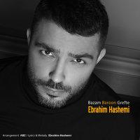 Ebrahim Hashemi - 'Bazam Baroon Gerefte'
