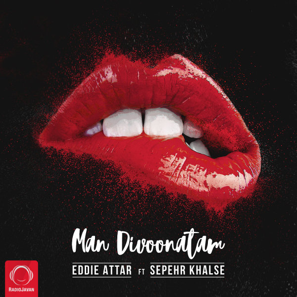 Eddie Attar - Man Divoonatam (Ft Sepehr Khalse)