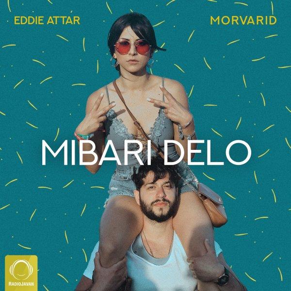 Eddie Attar & Morvarid - 'Mibari Delo'