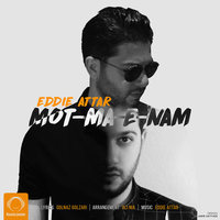 Eddie Attar - 'Motmaenam'