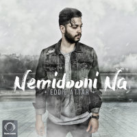 Eddie Attar - 'Nemidooni Na'