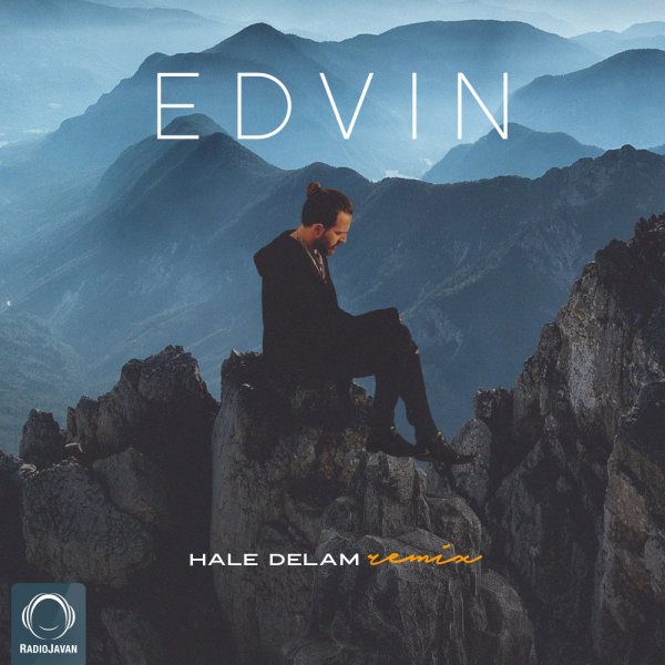 Edvin - 'Hale Delam (Remix)'