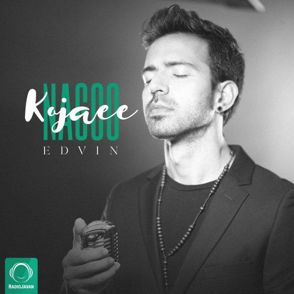 Edvin - 'Nagoo Kojaee'