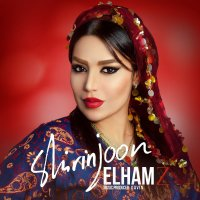 Elham Z - 'Shirin Joon'