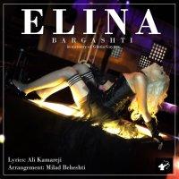 Elina - 'Bargashti'