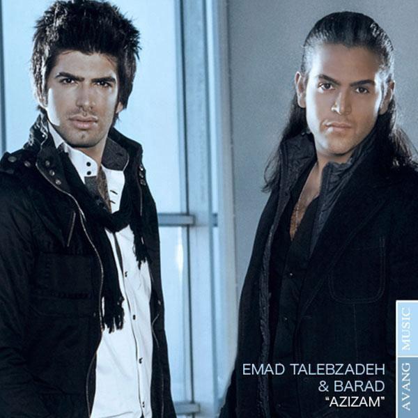 Emad Talebzadeh & Barad - 'Azizam'