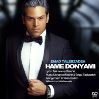 Emad Talebzadeh - 'Hame Donyami'