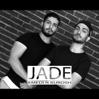 Emedi - 'Jade (Ft Kurosh)'