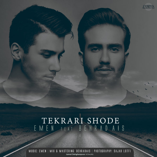 Emen & Behrad Ais - 'Tekrari Shode'