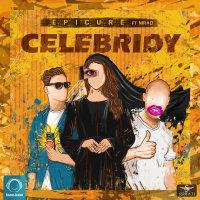 EpiCure - 'Celebridy (Ft Nirad)'