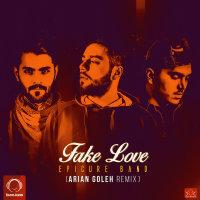 EpiCure - 'Fake Love (Arian Goleh Remix)'