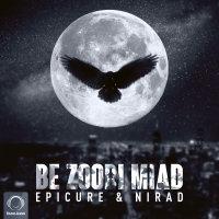 EpiCure & Nirad - 'Be Zoodi Miad'