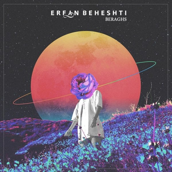Erfan Beheshti - 'Beraghs'