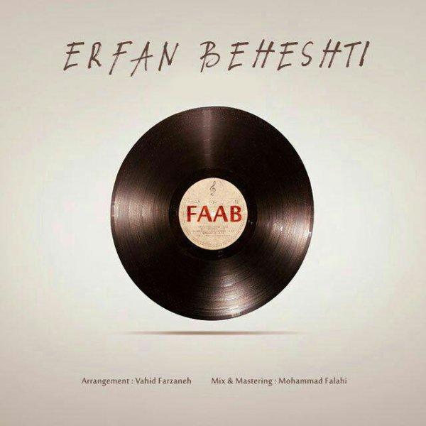Erfan Beheshti - 'Faab'