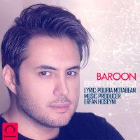 Erfan Hoseyni - 'Baroon'