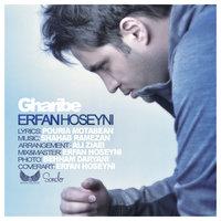 Erfan Hoseyni - 'Gharibe'