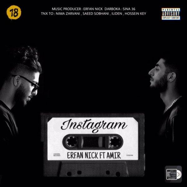Erfan Nick - 'Instagram (Ft Amir Music)'