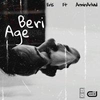 Eris - 'Age Beri (Ft Armin Arkad)'