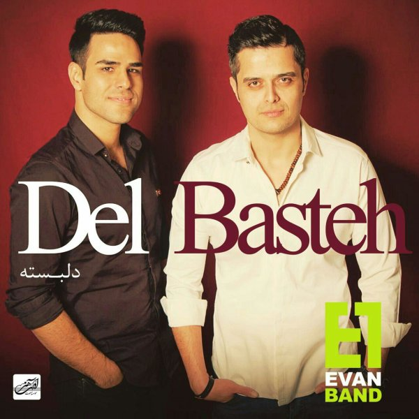 Evan Band - 'Delbasteh'