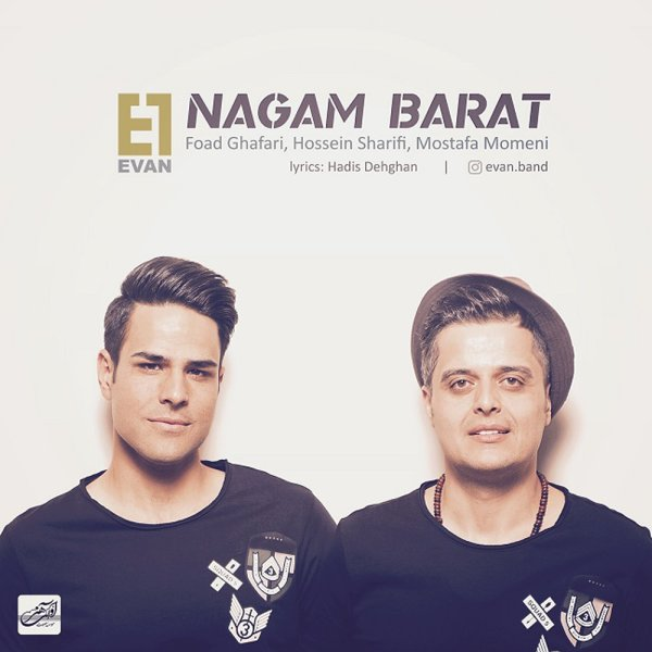 Evan Band - 'Nagam Barat'