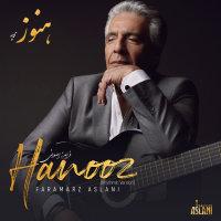 Faramarz Aslani - 'Hanooz (Rhythmic Version)'