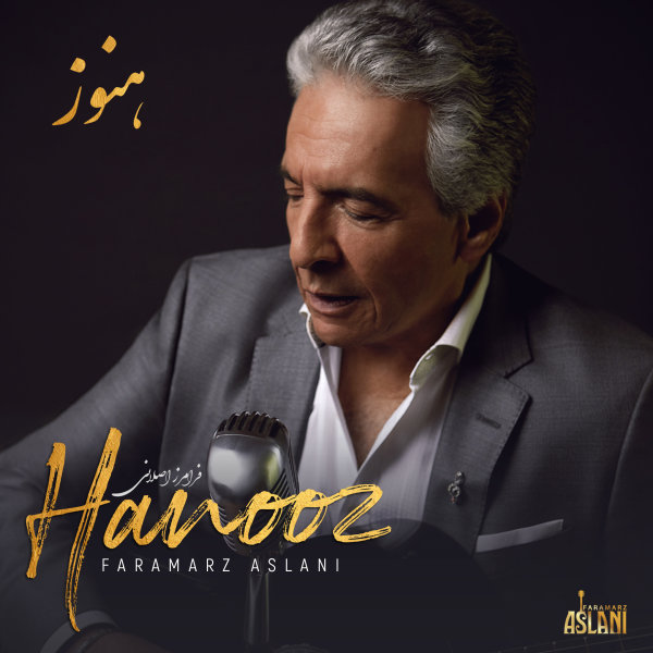 Faramarz Aslani - 'Hanooz (Romantic Version)'