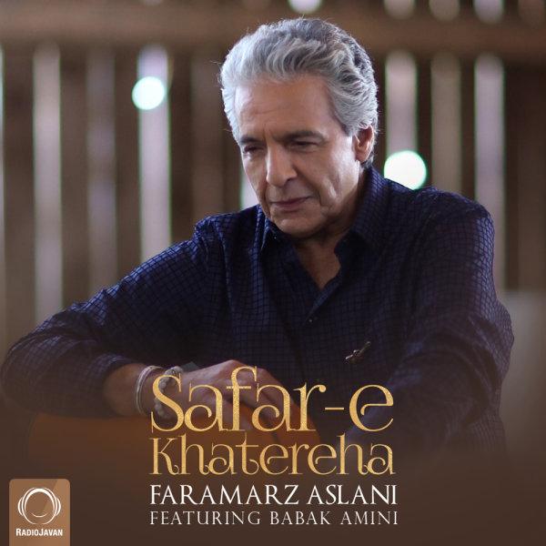 Faramarz Aslani - 'Safar-e Khatereha (Ft Babak Amini)'