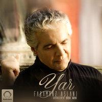 Faramarz Aslani - 'Yar'