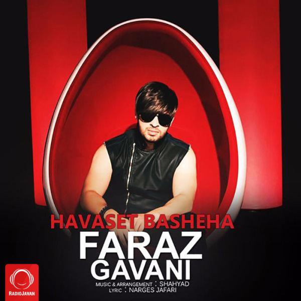 Faraz Gavani - Havaset Basheha