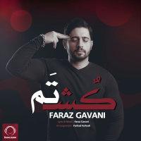 Faraz Gavani - 'Koshtam'