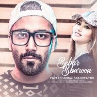 Faraz Shahbazi & Niloofar ND - 'Bebar Baroon'
