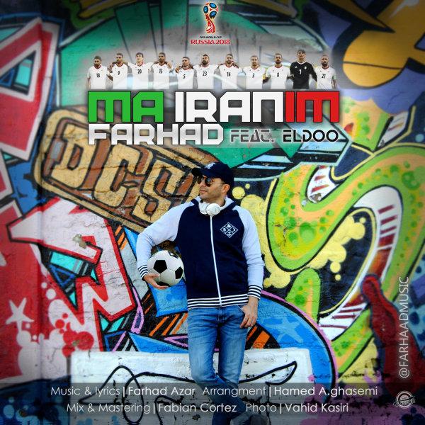 Farhad - Ma Iranim (Ft Eldoo)