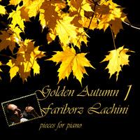 Fariborz Lachini - 'Autumn, Autumn, Autumn'