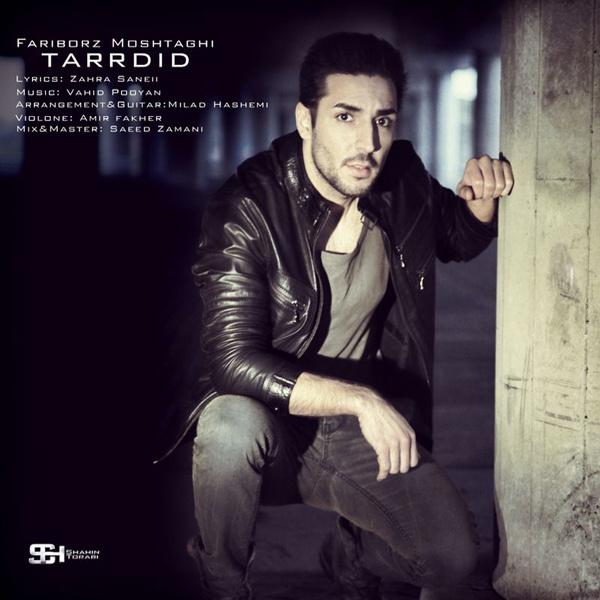 Fariborz Moshtaghi - Tardid