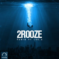 Farid - '2 Rooze (Ft Lee.A)'