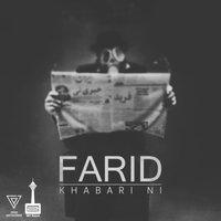 Farid - 'Khabari Ni'