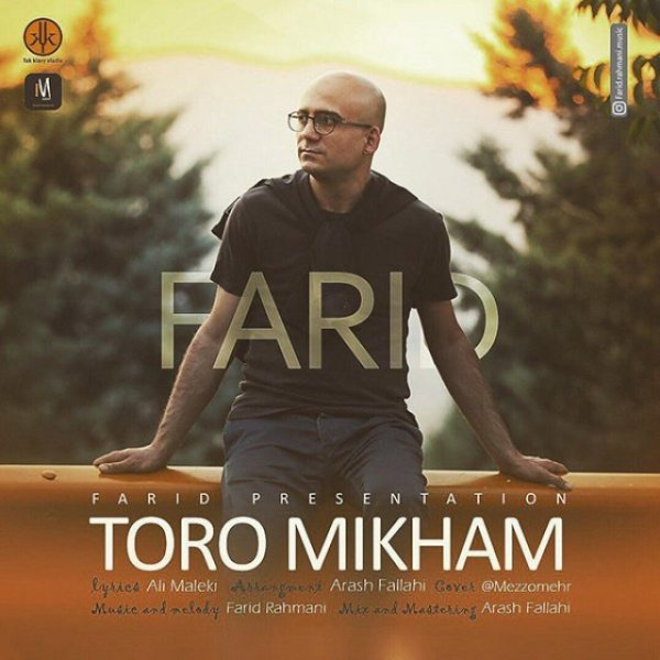 Farid - 'Toro Mikham'