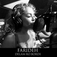 Farideh - 'Delam Ro Bordi'