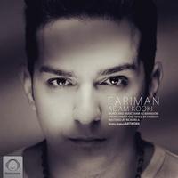 Fariman - 'Adam Kooki'