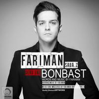 Fariman - 'Bonbast (Ft Saba Z)'