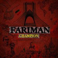 Fariman - 'Champion 2018'