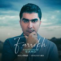 Farrokh - 'Aghooshe Sard'