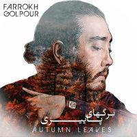Farrokh Golpour - 'Barghaye Paeezi'
